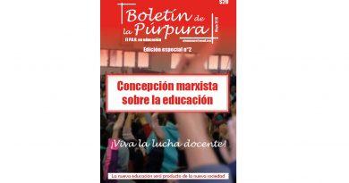 """Boletín Especial de la Púrpura """"Concepción marxista sobre la educación"""" n°2"""
