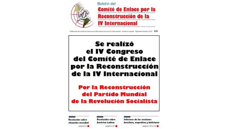 Se realizó el IV Congreso del Comité de Enlace por la Reconstrucción de la 4ta Internacional