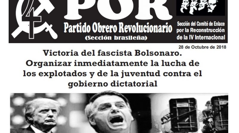 Victoria del Fascista Bolsonaro. Organizar inmediatamente la lucha de los explotados y de la juventud contra el gobierno dictatorial.